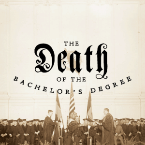 death of the bachelor's degree